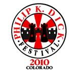 Philip K. Dick Festival 2010