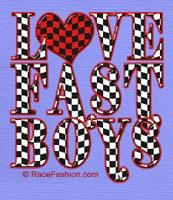 I Love Fast Boys
