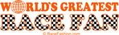 World's Greatest Race Fan (in orange)