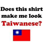 Does This Shirt Make Me Look Taiwanese?