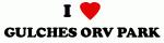 I Love GULCHES ORV PARK