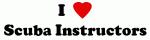I Love Scuba Instructors