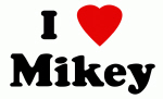 I Love Mikey