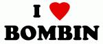 I Love BOMBIN