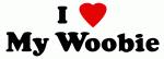I Love My Woobie