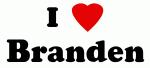 I Love Branden