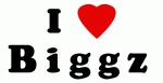 I Love B i g g z