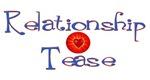 Relationship Tease