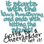 gotta be a cheerleader
