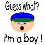 Guess What! I'm a Boy!