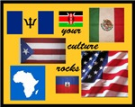 YOUR CULTURE ROCKS ! ! !