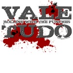 Vale Tudo shirts - Rolling with the punches