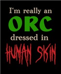 I'm Really an Orc in Human Skin
