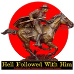 Hell Followed With Him