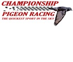 PIGEON RACING T SHIRTS