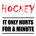 It Only Hurts Hockey