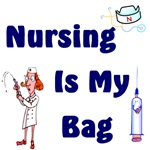 Nursing Is My Bag