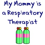 My Mommy is a Respiratory Therapist