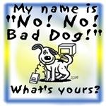 No No Bad Dog