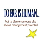 To err is human...