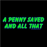 Dark A Penny Saved & All That