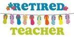 Flip Flops Retired Teacher
