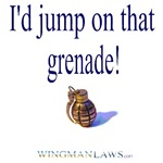 I'd Jump On That Grenade