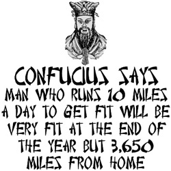 Spoof Confucius saying funny clothing