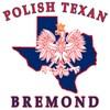 Bremond Polish Texan