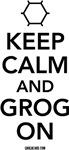 Keep Calm and Grog On!