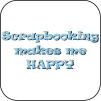 Scrapbooking makes me happy