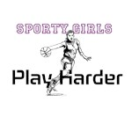 Sporty Girls Play Harder