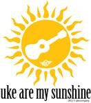 Uke are my Sunshine Gifts