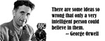 George Orwell on Wrong Ideas