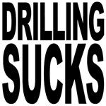 Drilling Sucks