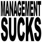Management Sucks