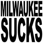 Milwaukee Sucks