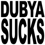 Dubya Sucks