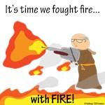 Bro Flamethrower
