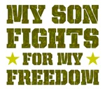 My Son Fights For Freedom