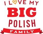 I Love My Big Polish Family Tshirts