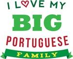 I Love My Big Portuguese Family Tshirts