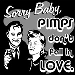 Pimps don't fall in love (dark colored products)