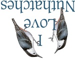 I Love Nuthatches
