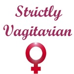 Strictly Vagitarian Products