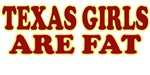 Texas Girls Are Fat