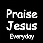 Praise Jesus Everyday