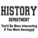 HISTORY DEPARTMENT T-SHIRTS AND GIFTS