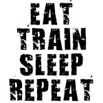 Eat, Train....