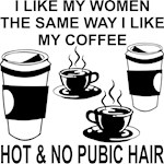 Coffee & Women Hot And Without Pubic Hair